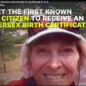 Great video of Sara Keenan's Historic Intersex Birth Certificate
